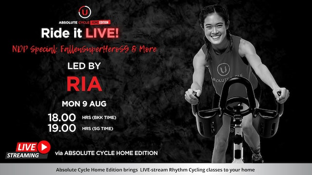 RIA - ABSOLUTE 45 - NDP Special (Ride it LIVE on 9 August 2021)