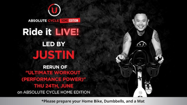 JUSTIN - Ultimate Workout (Ride it LIVE on 24 June 2021)