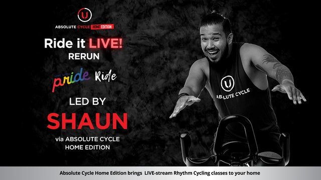 SHAUN - ABSOLUTE 45 - Pride Theme Ride (Ride it LIVE on 18 June 2021)