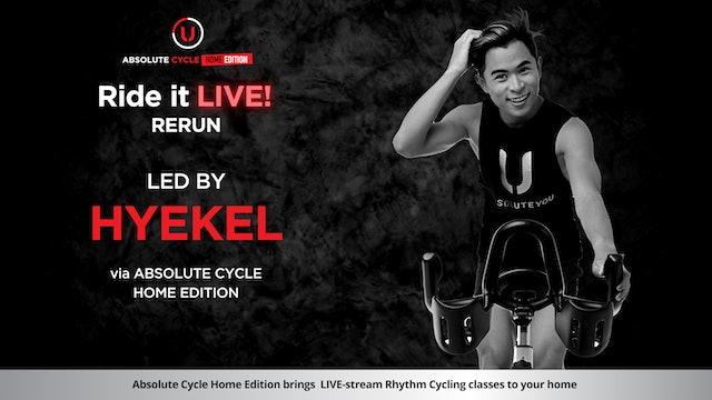 HYEKEL - ABSOLUTE 45 (Ride it LIVE on 8 July 2021)