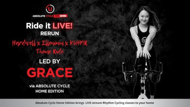 GRACE - ABSOLUTE 45 - Hardwell X Illenium X KSHMR (Ride it LIVE on 1 July 2021)