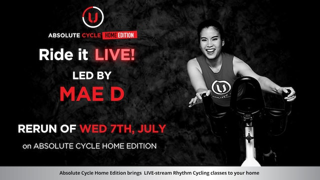 MAE D - ABSOLUTE 45 (Ride it LIVE on 7 July 2021)