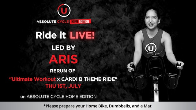 ARIS - Ultimate Workout (Ride it LIVE on 1 July 2021)
