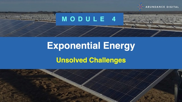 Exponential Energy Module 4 - Unsolved Challenges