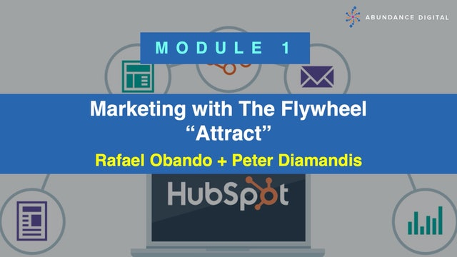 Hubspot Marketing with The Flywheel Course - Module 1: Attract