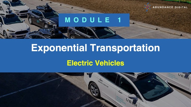 Exponential Transportation: Module 1 - Electric Vehicles