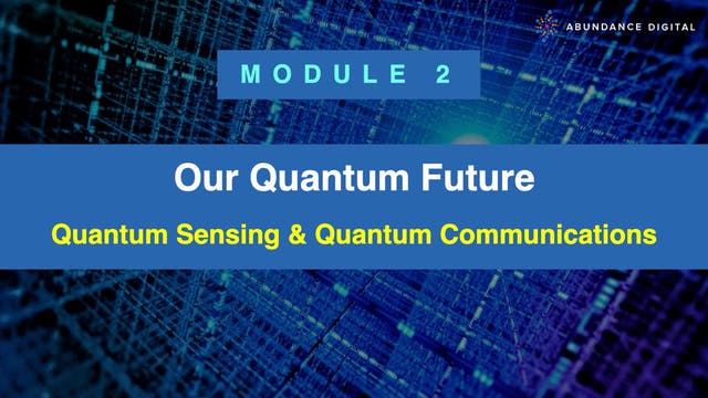 Our Quantum Future: Module 2 - Quantu...