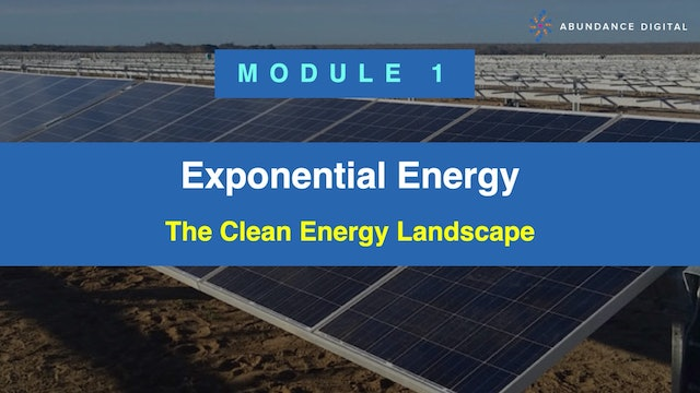 Exponential Energy Module 1 - The Clean Energy Landscape