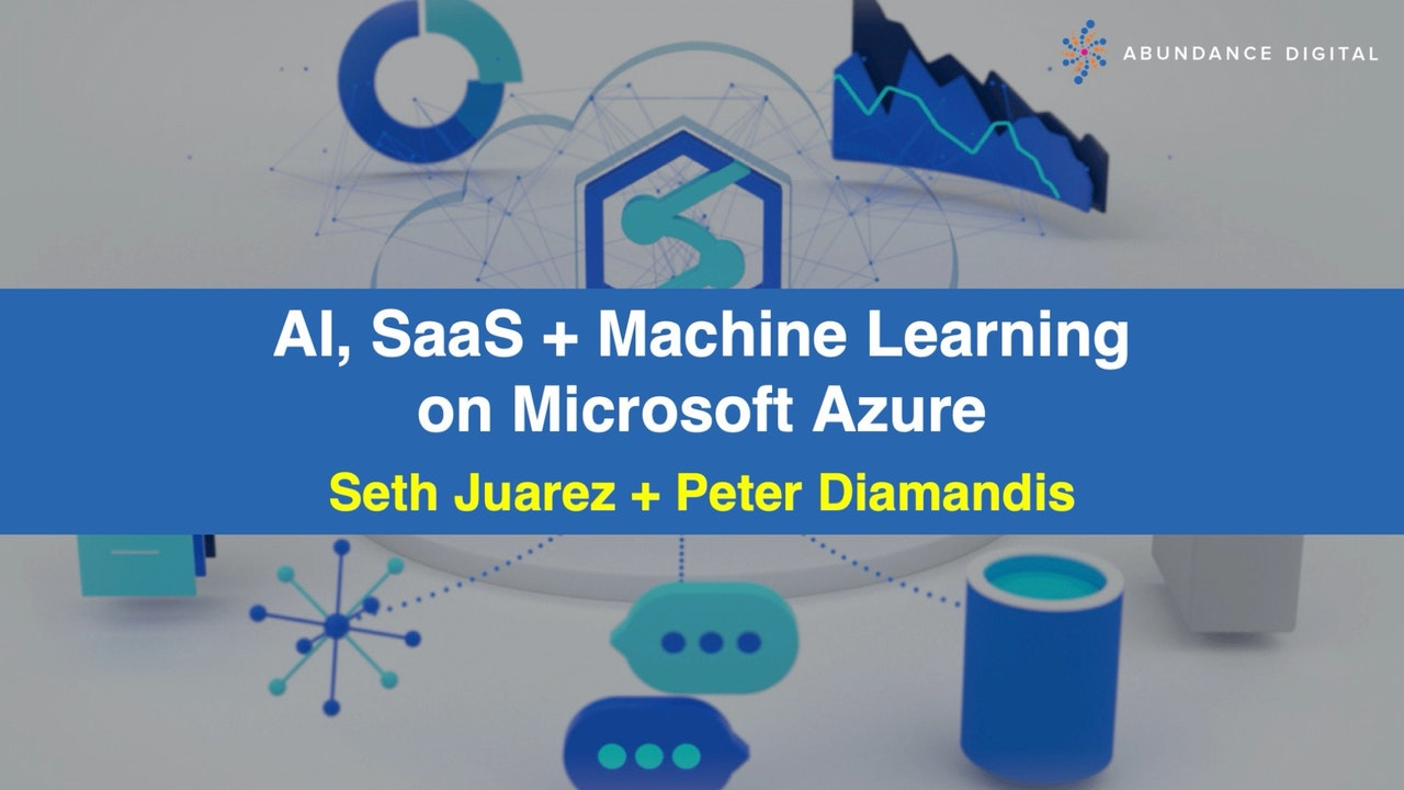 AI, SaaS + Machine Learning on Microsoft Azure