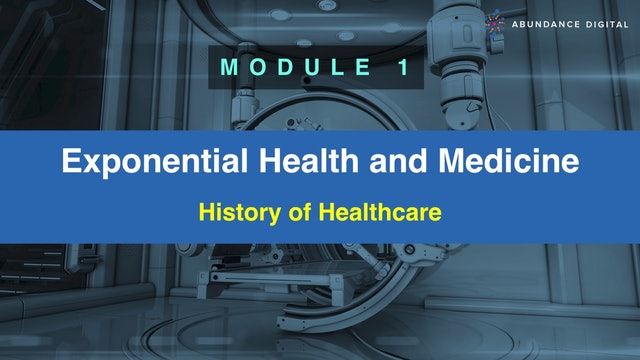 Module 1: History of Healthcare