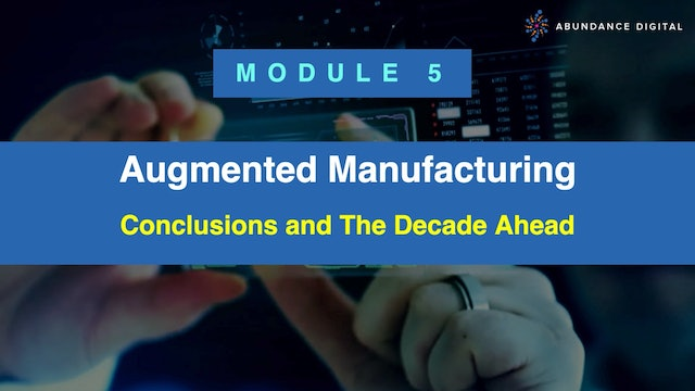 Module 5: Conclusions and the Decade Ahead