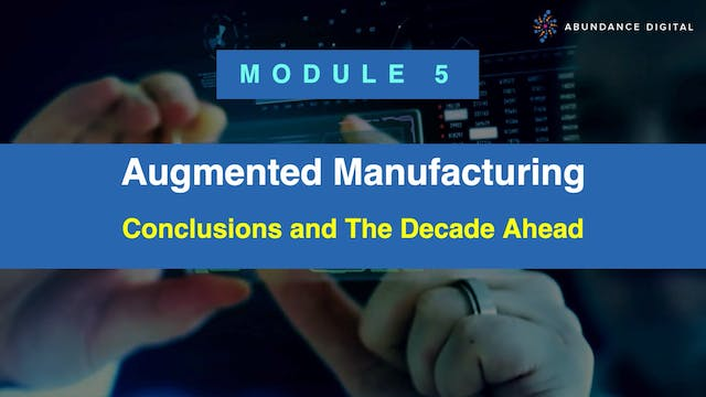 Module 5: Conclusions and the Decade ...