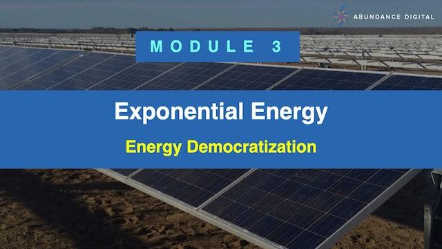 Exponential Energy Module 3 - Energy Democratization