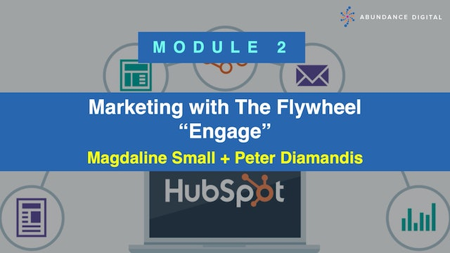 Hubspot Marketing with The Flywheel Course - Module 2: Engage