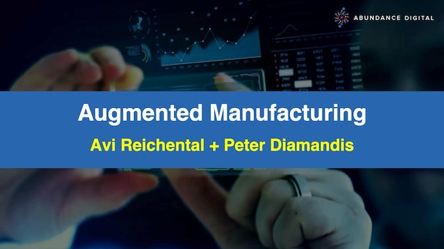 Augmented Manufacturing