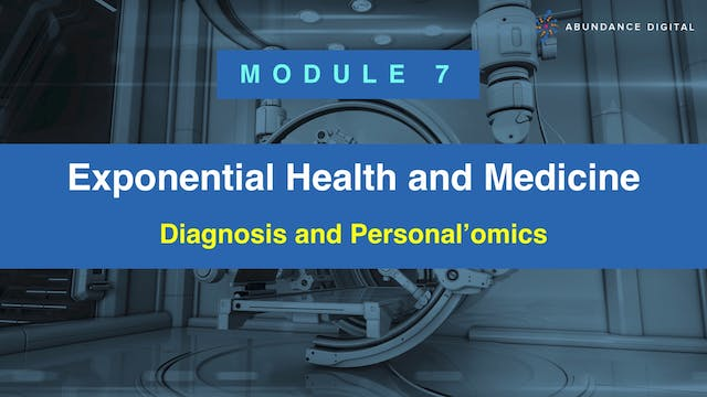 Module 7: Diagnosis and Personal'omics