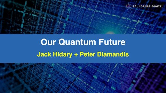 Our Quantum Future