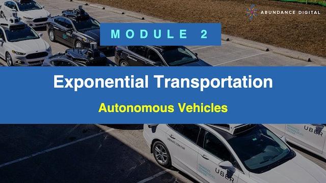 Exponential Transportation: Module 2 - Autonomous Vehicles