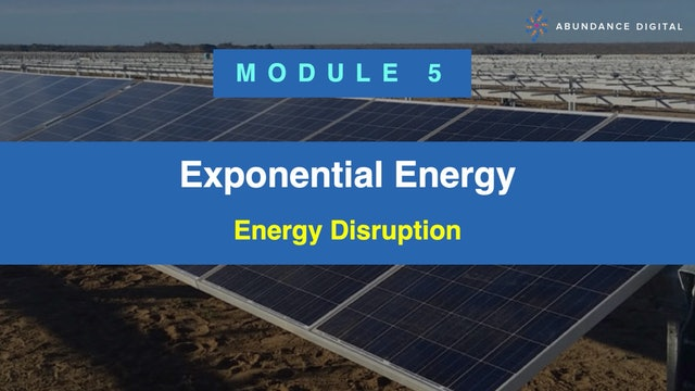 Exponential Energy Module 5 - Energy Disruption