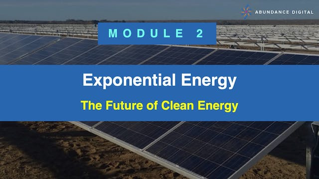 Exponential Energy Module 2 - The Fut...