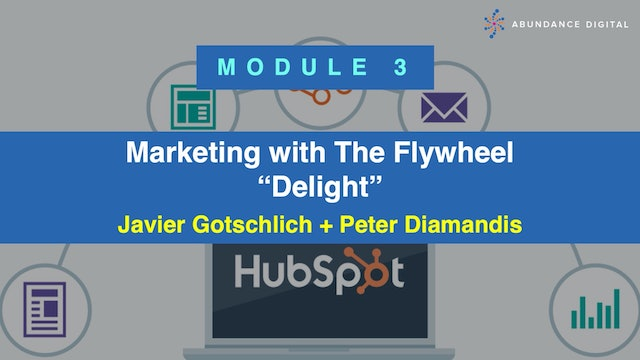 Hubspot Marketing with The Flywheel Course - Module 3: Delight