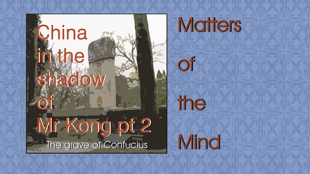 CHINA IN THE SHADOW OF MR KONG Part 2