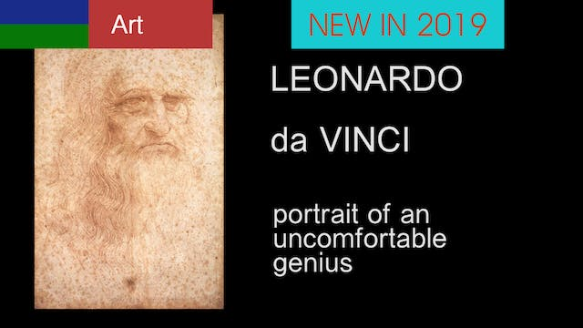 LEONARDO da Vinci, portrait of an uncomfortable genius