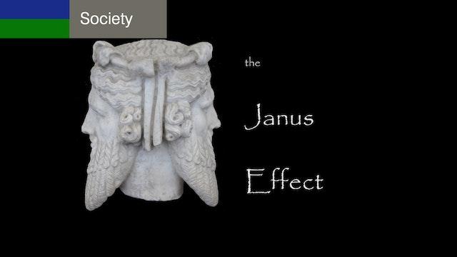 The Janus Effect