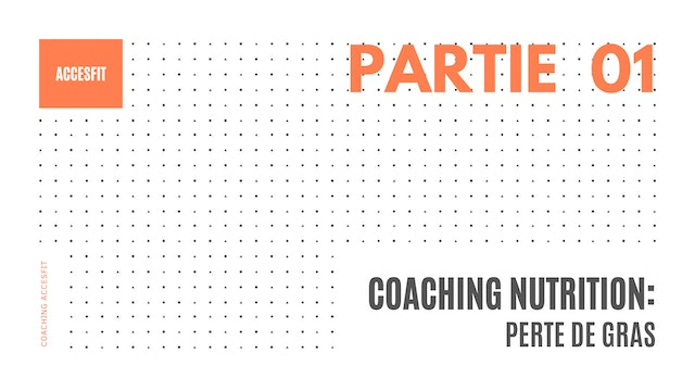 COACHING NUTRITION - PARTIE #1