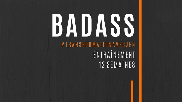TÉLÉCHARGE LE PROGRAMME ICI - BADASS 12 SEMAINES