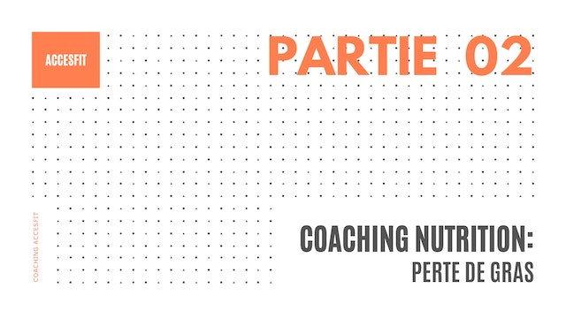 COACHING NUTRITION - PARTIE #2