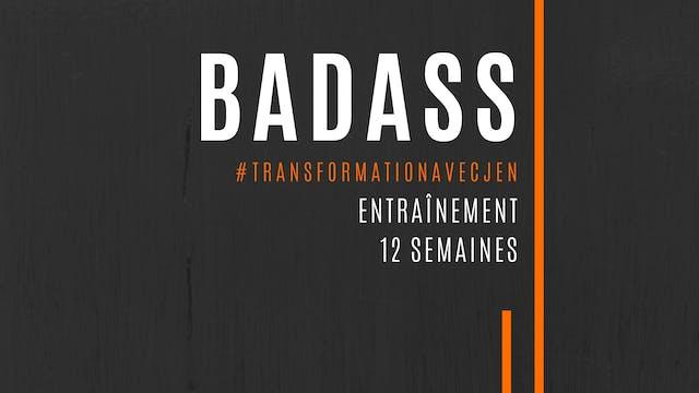 BADASS - PROGRAMME 12 SEMAINES