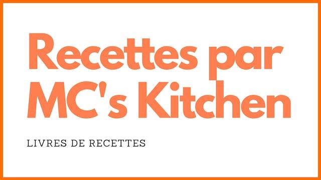 LIVRES DE RECETTES PAR MC'S KITCHEN