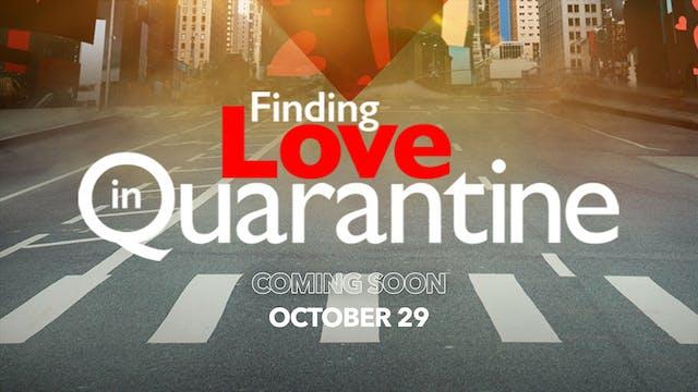 Finding Love in Quarantine Trailer