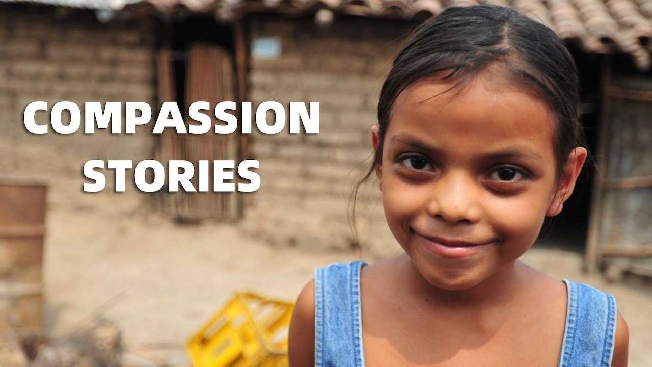 Compassion Stories