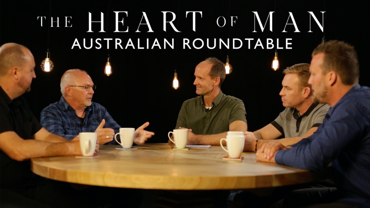 The Heart of Man Australian Roundtable