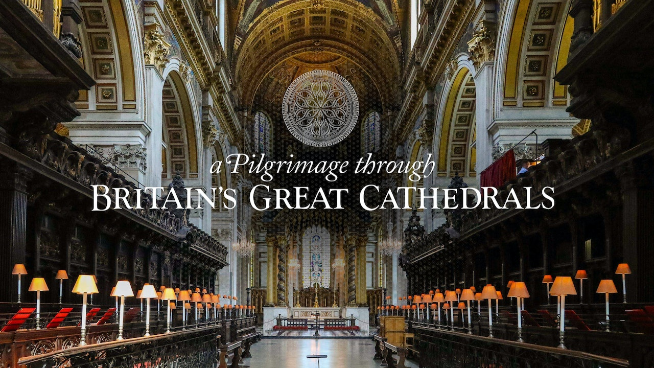 A Cathedral Pilgrimage