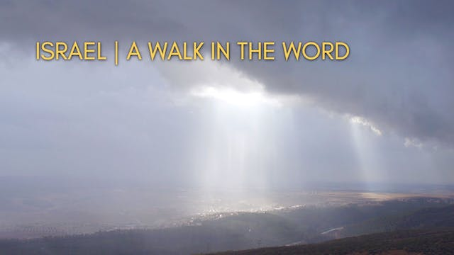 Israel - A Walk in the Word