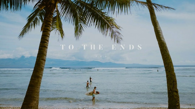 To The Ends