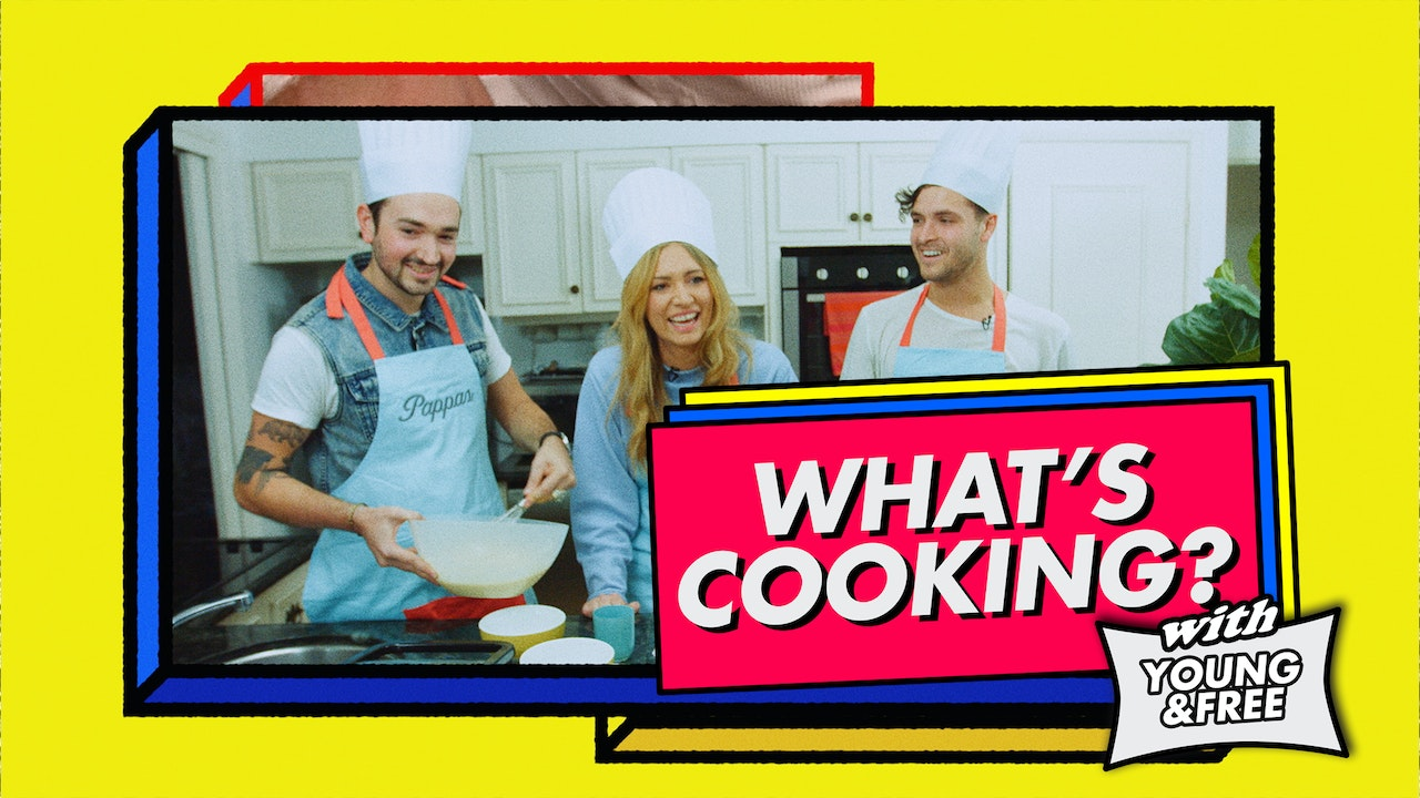 What's Cooking with Young & Free