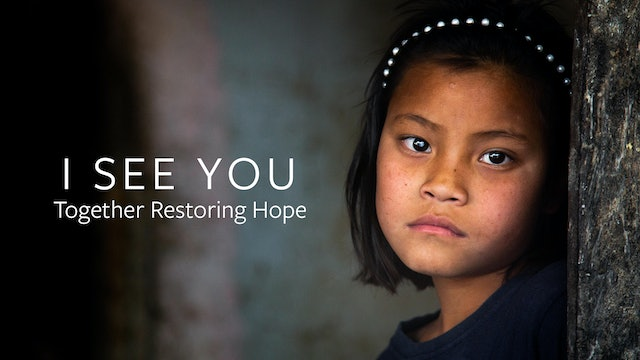 I See You: Together Restoring Hope