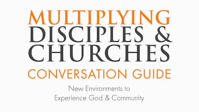 Multiplying Disciples & Churches Conversation Guide