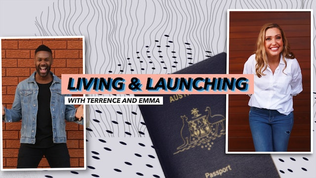 Living and Launching