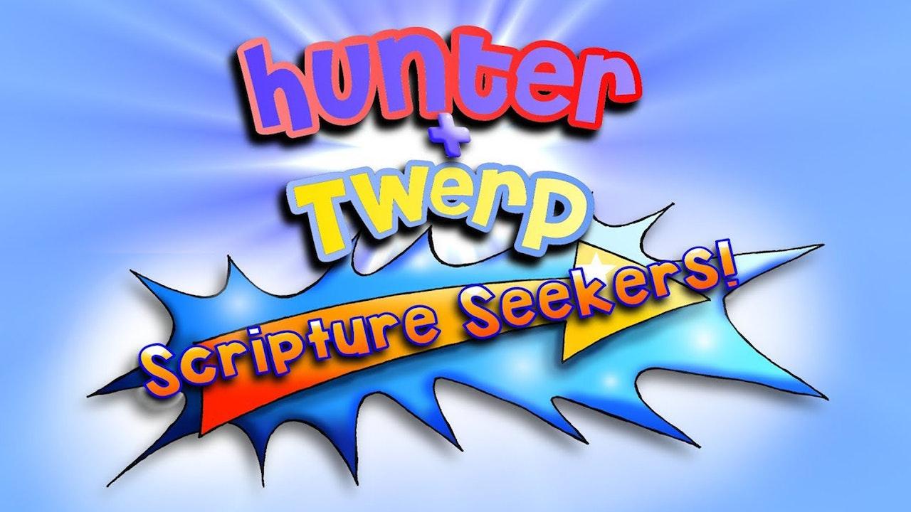Hunter & Twerp Scripture Seekers