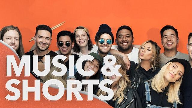 Music & Shorts