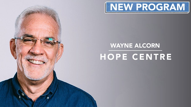 Hope Centre with Wayne Alcorn