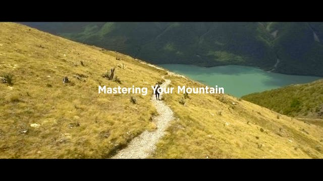 Mastering Your Mountain Pt3