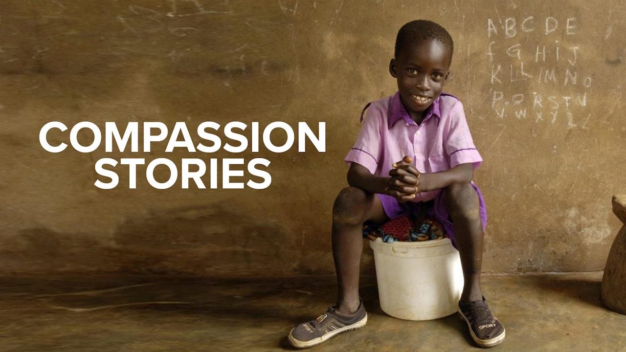 Compassion Stories