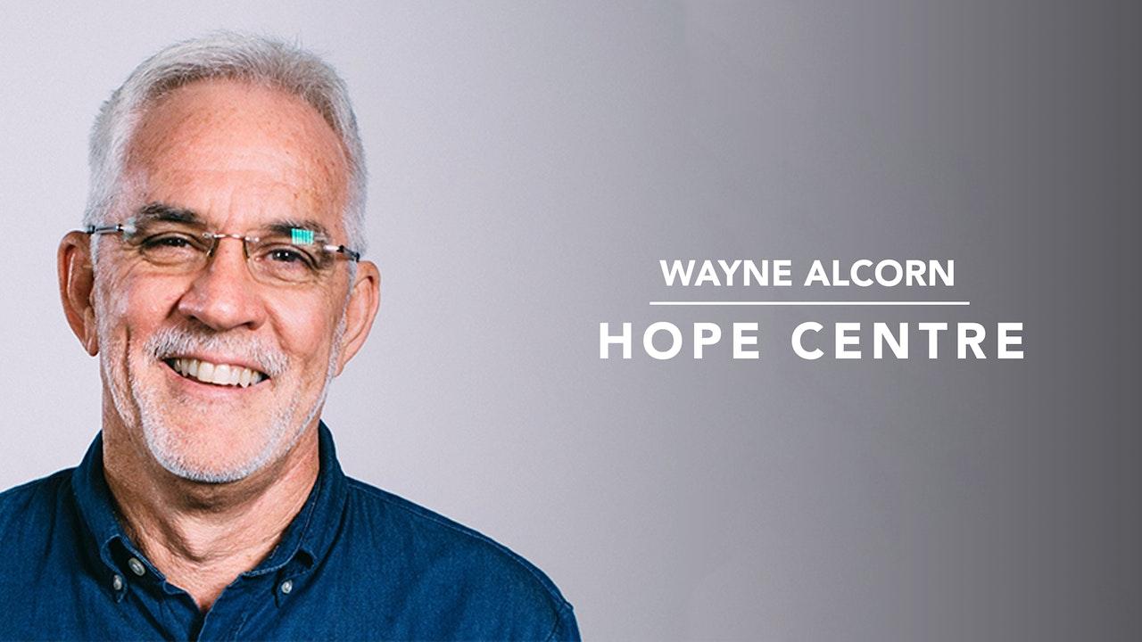 Hope Centre with Wayne Alcorn