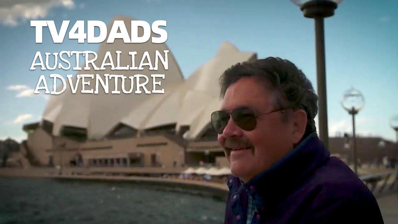 TV4DADS: Australian Adventure